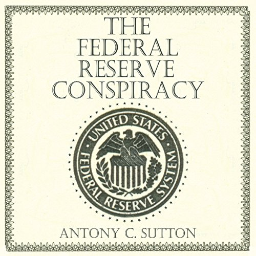 The Federal Reserve Conspiracy Titelbild
