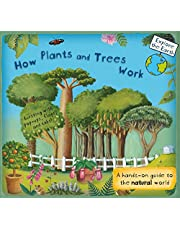 How Plants and Trees Work: A Hands-On Guide to the Natural World (Explore the Earth)