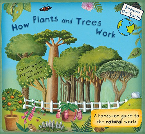 How Plants and Trees Work: A Han...