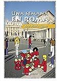 UNA SEMANA EN ROMA (Estudios)