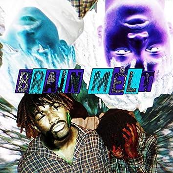 Brainmelt (feat. Dumbighlah)