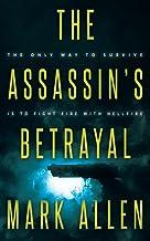 The Assassin's Betrayal: An Action Adventure Thriller