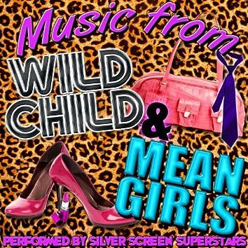 Music from Wild Child & Mean Girls
