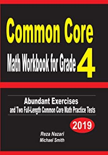 Common Core Math Workbook for Grade 4: Abundant Exercises and Two Full-Length Common Core Math Practice Tests