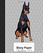 Story Paper: Book Doberman Pinscher Dog (Weezag Story Paper Notebook)