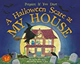 A Halloween Scare at My House (Halloween Scare In...)