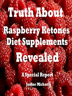Truth About Raspberry Ketones Diet Supplements Revealed (