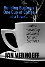 Building Business One Cup of Coffee at a Time: online marketing solutions for your business