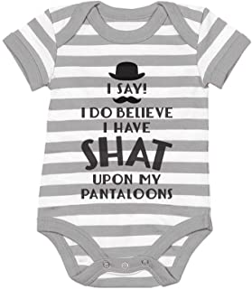 Tstars I Do Believe I Have Shat Upon My Pantaloons Funny Cute Baby Bodysuit