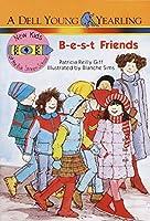 B-E-S-T Friends (The New Kids of Polk Street School)