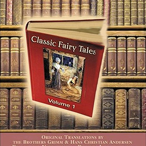 Classic Fairy Tales, Volume 1 audiobook cover art