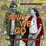Away We Go von Alexi Murdoch