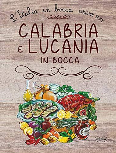 Calabria e Lucania in bocca. Ediz. italiana e inglese