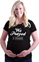 We Prayed He Answered Christian Pregnant Maternity T Shirt