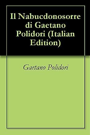Il Nabucdonosorre di Gaetano Polidori