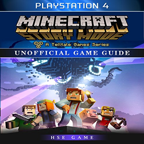 Minecraft Story Mode Playstation 4 Unofficial Game Guide audiobook cover art