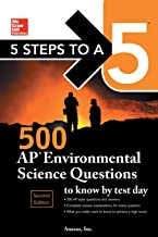 5 Steps to a 5: 500 AP Environmental Science Questions to Know by Test Day, Second Edition