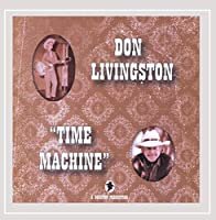 Don Livingstontime Machine