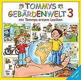 Tommys Gebärdenwelt 3: Deutsche Gebärdensprache für Kinder, 3. Teil, CD-ROM: Mit Tommys erstem Lexikon