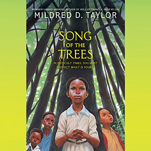 Song of the Trees Audiobook By Mildred D. Taylor cover art