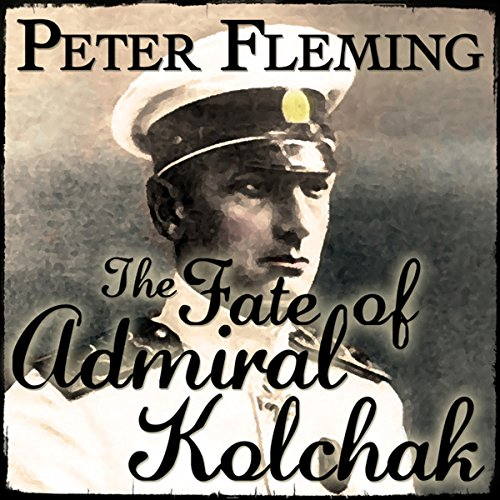 The Fate of Admiral Kolchak  cover art