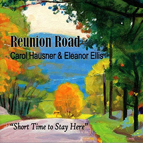 Reunion Road feat. Carol Hausner & Eleanor Ellis