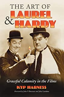 Art of Laurel and Hardy: Graceful Calamity in the Films