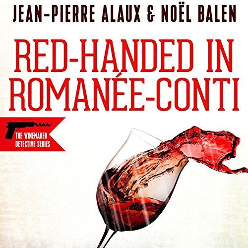 Red-handed in Romanée-Conti (Flagrant Délit à la Romanée-Conti) audiobook cover art