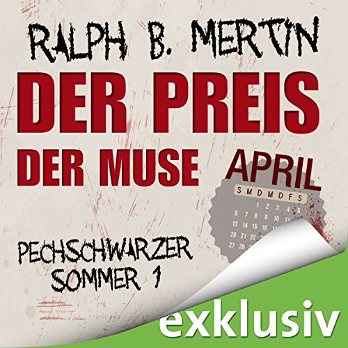 Der Preis der Muse: April (Pechschwarzer Sommer 1) audiobook cover art