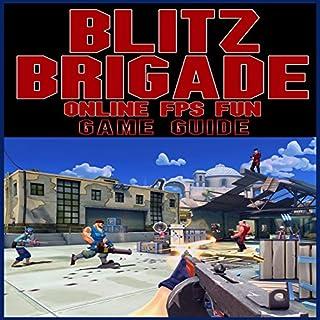 Blitz Brigade Online FPS Fun Game Guide audiobook cover art