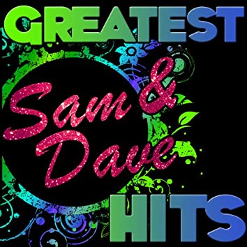 Greatest Hits: Sam & Dave