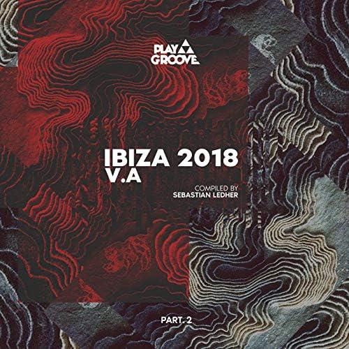 Ibiza 2018 - Compiled Part. 2 - By Sebastian Ledher