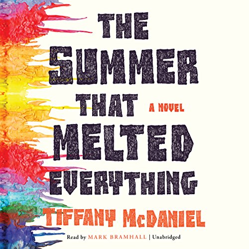 The Summer That Melted Everything audiobook cover art