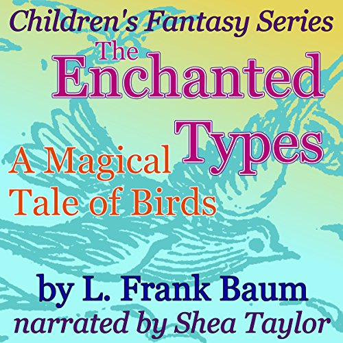 The Enchanted Types audiobook cover art