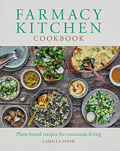 Farmacy Kitchen Cookbook