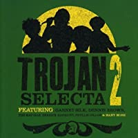 Trojan Selecta - Volume 2 by Various Artists (2006-04-24)