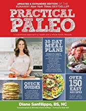 Practical Paleo, 2nd Edition (Updated and Expanded): A Customized Approach to Health and a Whole-Foods Lifestyle PDF