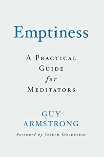 Emptiness: A Practical Introduction for Meditators: A Practical Guide for Meditators