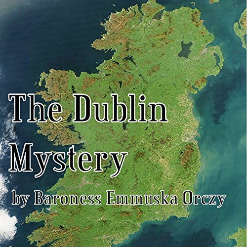 The Dublin Mystery audiobook cover art