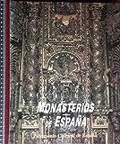 Monasterios de España (Patrimonio cultural de España)