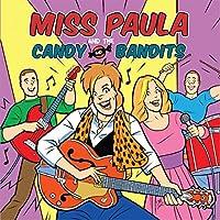 Miss Paula & The Candy Bandits