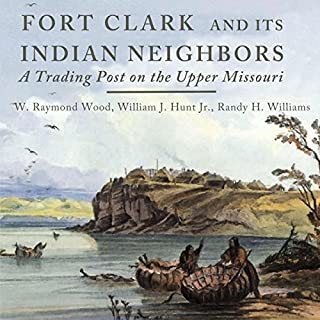 Fort Clark and Its Indian Neighbors Titelbild