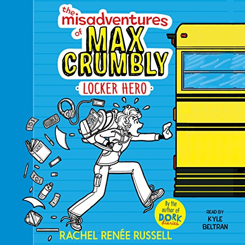 The Misadventures of Max Crumbly 1 audiobook cover art