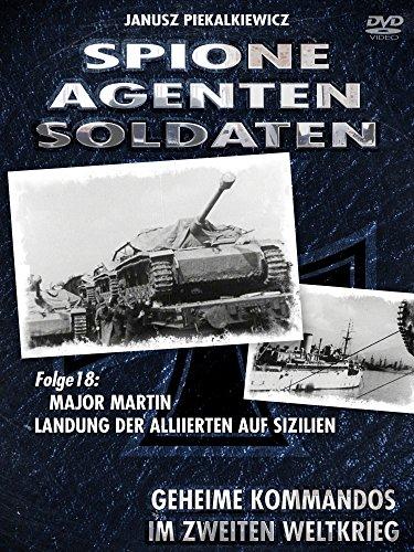 Spione-Agenten-Soldaten - Landung der Alliierten auf Sizilien