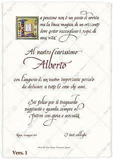 Pergamena festa di Pensionamento scritta a mano in calligrafia amanuense. Elegante idea regalo personalizzata con la tua d...