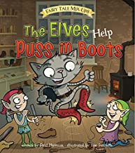 The Elves Help Puss In Boots (Fairy Tale Mix-ups)