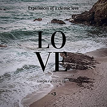 Experiences of a chronic love