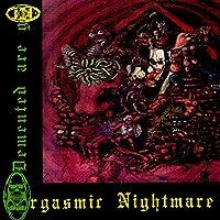 Orgasmic NIghtmare [Reissue] [VINYL] [12 inch Analog]