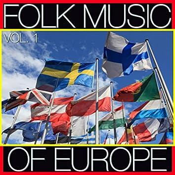 Folk Music of Europe, Vol. 1