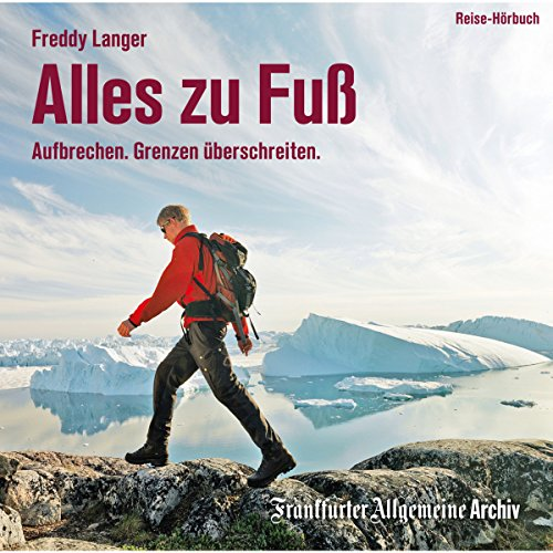 Alles zu Fuß audiobook cover art